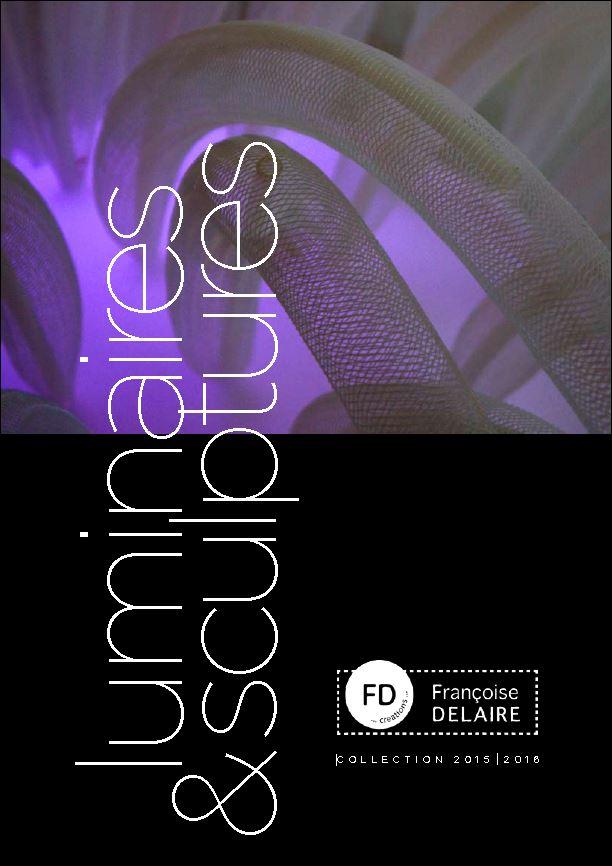 Catalogue Luminaires & sculptures Françoise Delaire