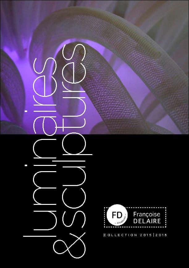 Catalogue Sculptures et luminaires - Françoise Delaire